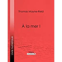 À la mer ! (French Edition)