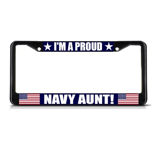 Fastasticdeals I'm A Proud Navy Aunt Black Metal Heavy Duty License Plate Frame Tag (Best Fastasticdeals Aunts)