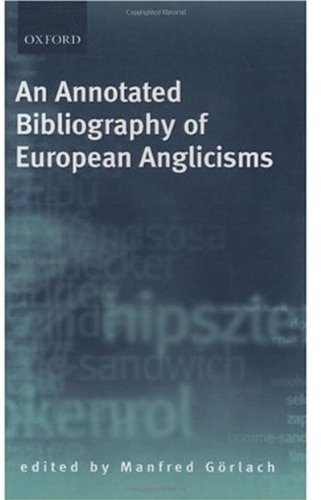 Download An Annotated Bibliography of European Anglicisms Pdf