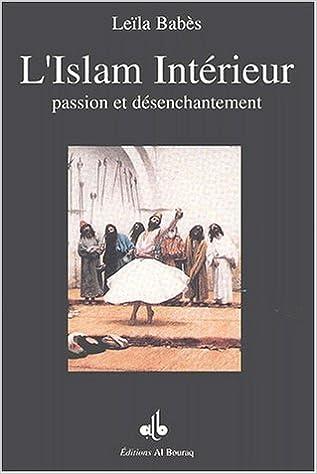 Livres gratuits L'Islam Intérieur, passion et désenchantement epub, pdf
