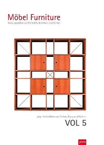GMPArchitekten Von Gerkan, Marg und Partner Architekten: VOL 5: Möbel /Furniture (Volumes gmp . Architekten von Gerkan, Marg und Partner, Band 5)