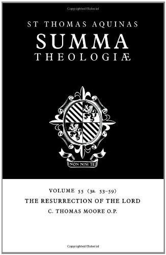 Summa Theologiae: Volume 55, The Resurrection of the Lord: 3a. 53-59 by Cambridge University Press