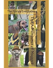 The Adventures of Nugget: The Florida Everglades