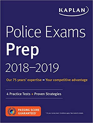 Police Exams Prep 2018-2019: 4 Practice Tests + Proven