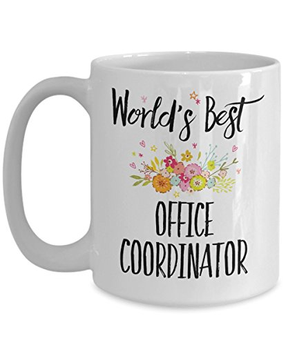 Office Coordinator Mug - World's Best Office Coordinator - Cute Appreciation Tea Cup