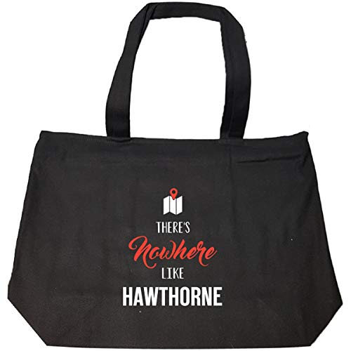 - There's Nowhere Like Hawthorne Cool Gift - Tote Bag With Zip
