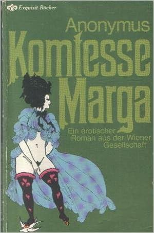 Anonymus - Komtesse Marga. Ein erotischer Roman aus der Wiener Gesellschaft