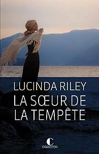 Les sept soeurs, tome 2 : La soeur de la tempête par Lucinda Riley