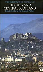 Stirling and Central Scotland (Pevsner Architectural Guides)