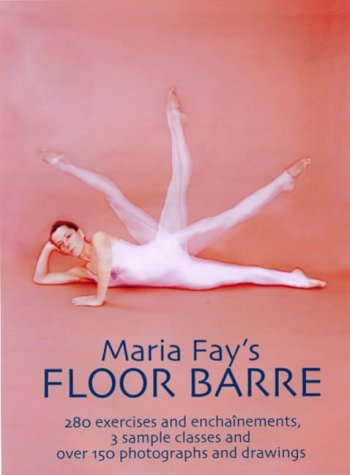 Maria Fay's Floor Barre ()