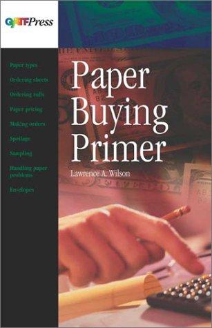 Paper Buying Primer