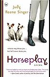 Horseplay: A Novel