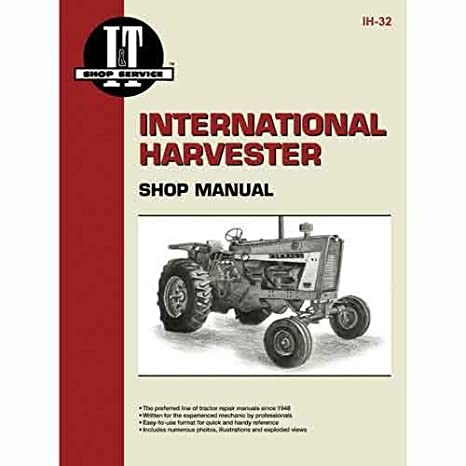 amazon com i t shop manual ih 32 harvester farmall rh amazon com Farmall 756 Farmall 1568