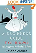 A Beginners Guide To Rumi