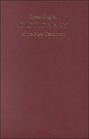 Greek: English Dictionary of the New Testament (Bible Students) by Brand: American Bible Society