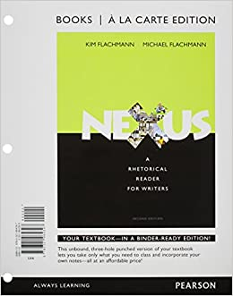 Carte Nexus Canada.Nexus A Rhetorical Reader For Writers Books A La Carte Edition