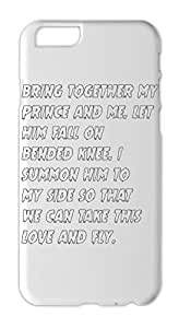 bring together my prince and me. let him fall on bended Iphone 6 plastic case