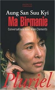 Ma Birmanie par Aung San Suu Kyi