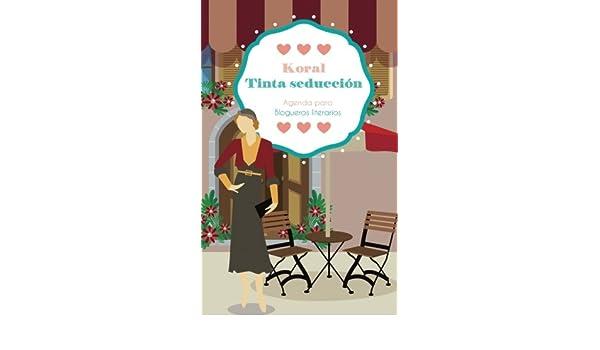 Koral Tinta seduccion (Spanish Edition): Susana Escarabajal ...