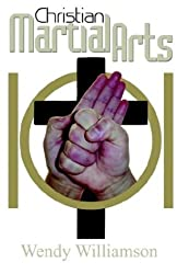 Christian Martial Arts 101