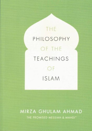 The Philosophy of the Teachings of Islam