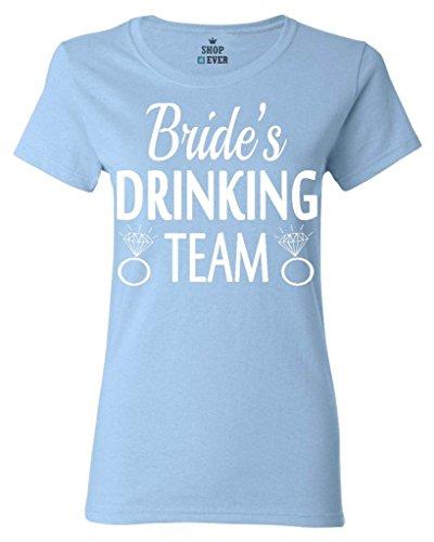 Shop4Ever Bride's Drinking Team Women's T-Shirt Wedding Shirts X-Large Light Blue0