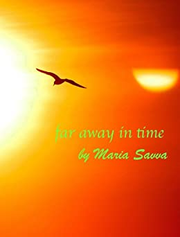 Far Away In Time (English Edition) de [Savva, Maria]