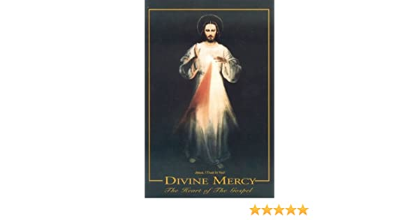 Divine Mercy The Heart Of The Gospel Jpii Robert Stackpole