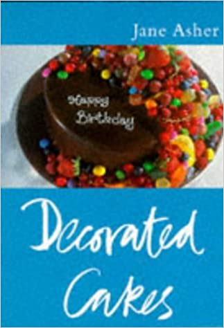 Decorated Cakes Jane Asher 9780297823339 Amazon Com Books