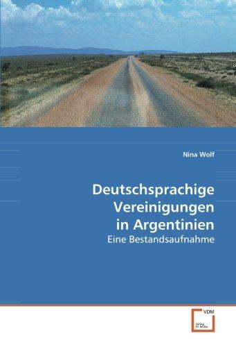 Deutschsprachige Vereinigungen in Argentinien: Eine Bestandsaufnahme