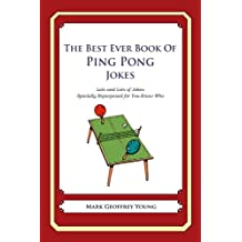 The Best Ever Book of Ping Pong Jokes