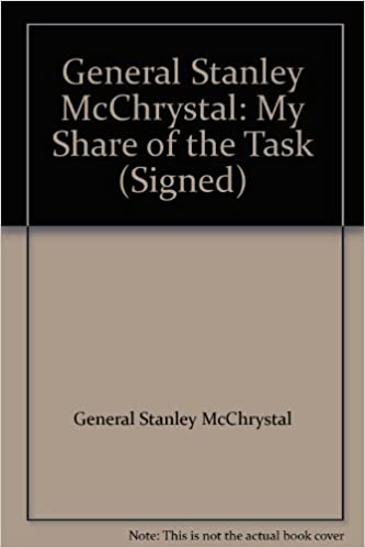 image for General Stanley McChrystal: My Share of the Task (Signed)