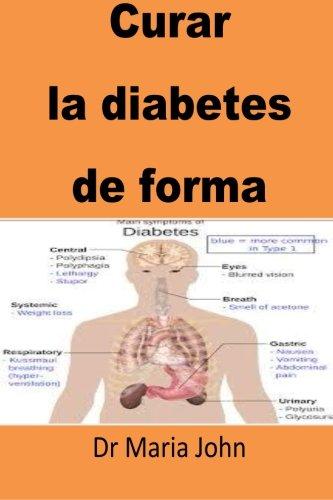 Curar  la diabetes  de forma(Spanish): Spanish Edition(Best Seller) [Dr Maria John] (Tapa Blanda)