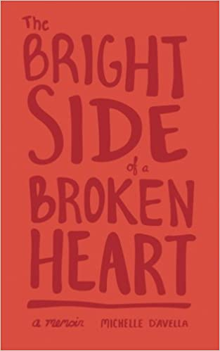 The Bright Side of a Broken Heart: Michelle D'Avella: 9781975656867