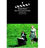 [(Blue Remembered Hills: And Other Plays Introduced by the Author)] [Author: Dennis Potter] published on (January, 1998)