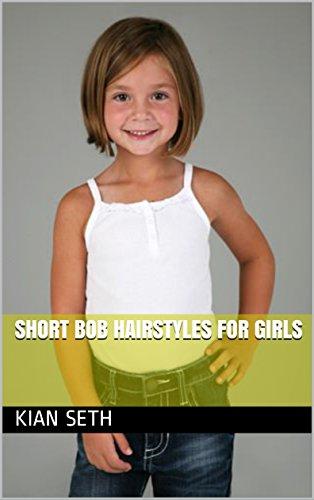 Short Bob Hairstyles For Girls (English Edition)