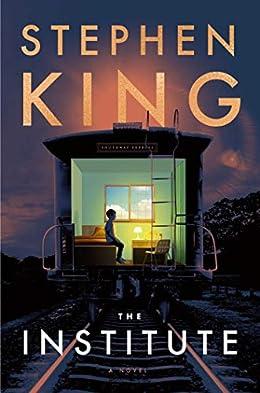 The Institute - Stephen King Latest Novel