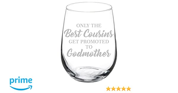 Stemless Wine Tumbler Coffee Travel Mug Best Cousins Get Promoted To Godmother