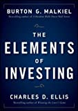 img - for The Elements of Investing (Edition 1) by Malkiel, Burton G., Ellis, Charles D. [Hardcover(2009  ] book / textbook / text book