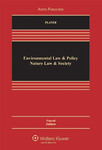 Environmental Law & Policy: Nature Law & Society 4e