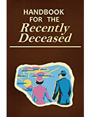 Handbook for the Recently Deceased: SPINE THICK SPECIAL EDITION / 600 PAGES / LINES NOTEBOOK / DIARY / JOURNAL / PROP / OLD PAGES INTERIOR / HALLOWEEN GIFT !!!