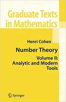 Number Theory: Volume II: Analytic and  Modern Tools (Graduate Texts in Mathematics)