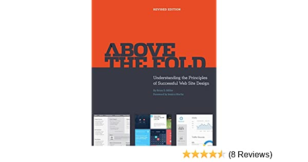 Above the fold revised edition revised brian d miller ebook above the fold revised edition revised brian d miller ebook amazon fandeluxe Gallery