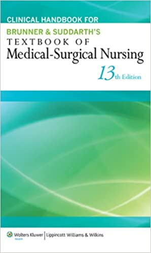 Clinical handbook for brunner suddarths textbook of medical clinical handbook for brunner suddarths textbook of medical surgical nursing 13th edition kindle edition fandeluxe Choice Image