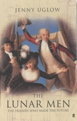 Download THE LUNAR MEN. The Friends who made the Future 1730-1810. pdf epub