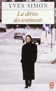 La Dérive des sentiments, Simon, Yves