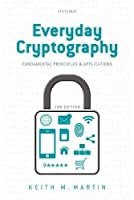 Everyday Cryptography: Fundamental Principles and Applications, 2nd Edition Front Cover
