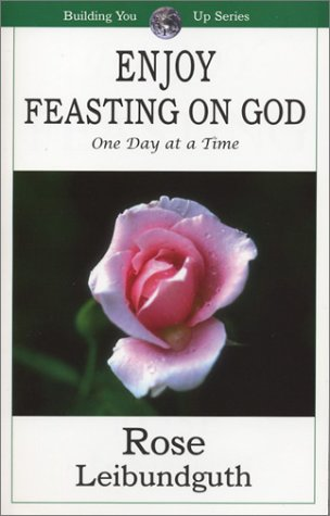 Download Enjoy Feasting on God: One Day at a Time (Building You Up Series) pdf