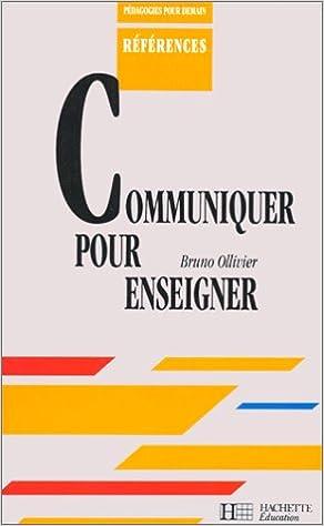 Livres Communiquer pour enseigner, professeur pdf, epub ebook