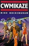 Comikaze, Mike Buckingham, 0575603267